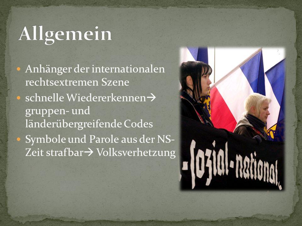 Allgemein Anhänger der internationalen rechtsextremen Szene