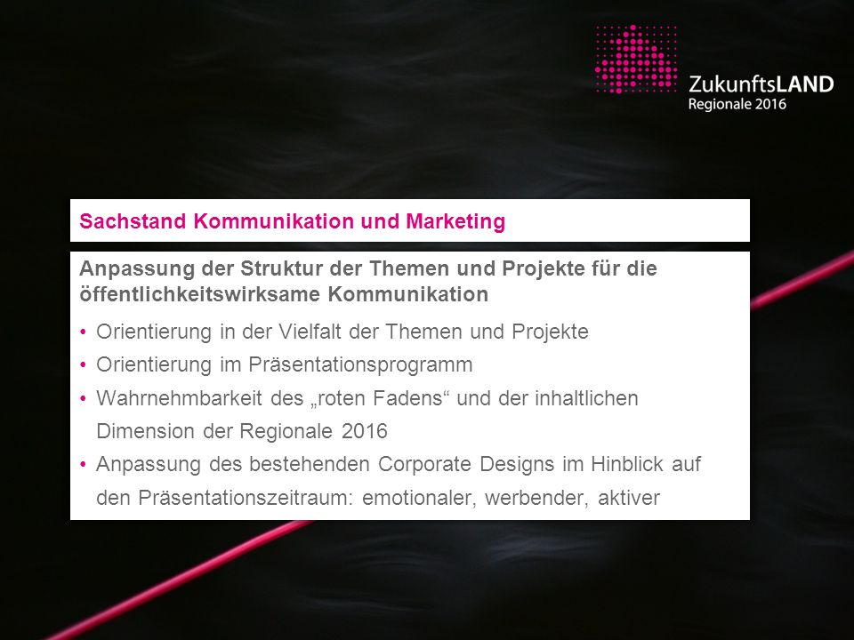 Sachstand Kommunikation und Marketing