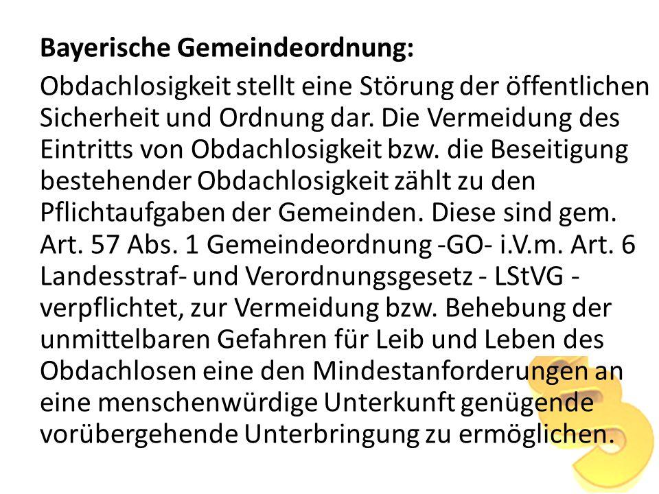 Bayerische Gemeindeordnung: Obdachlosigkeit stellt eine Störung der öffentlichen Sicherheit und Ordnung dar.