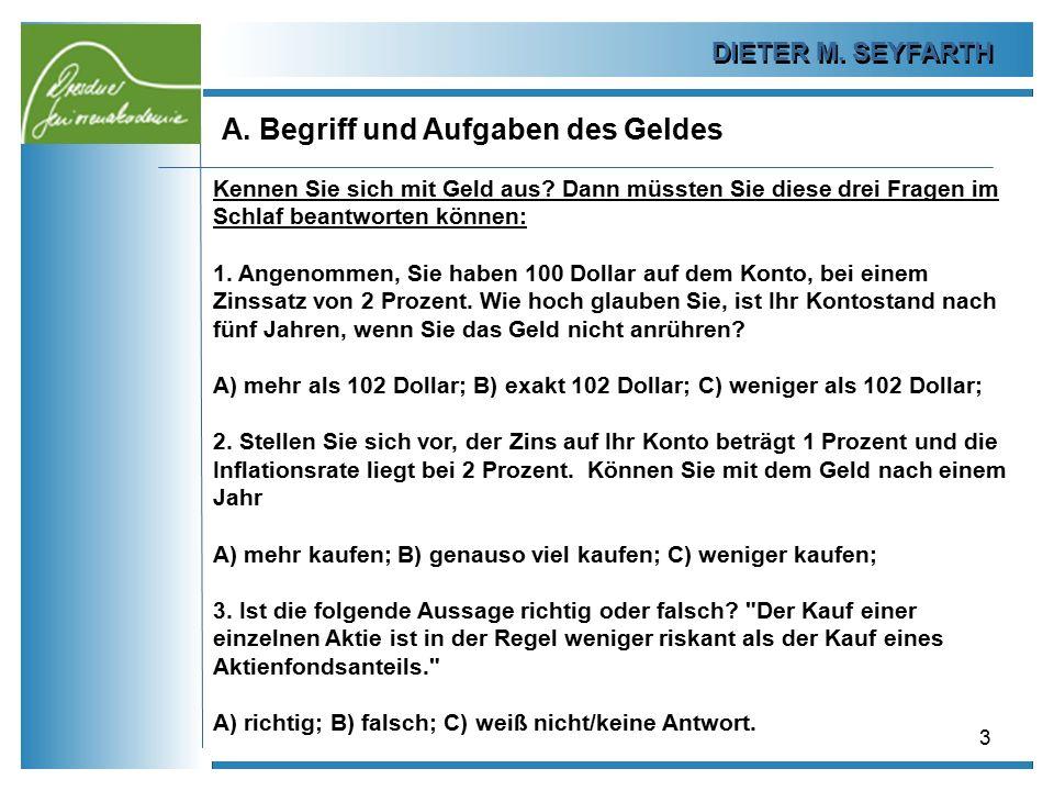 A. Begriff und Aufgaben des Geldes