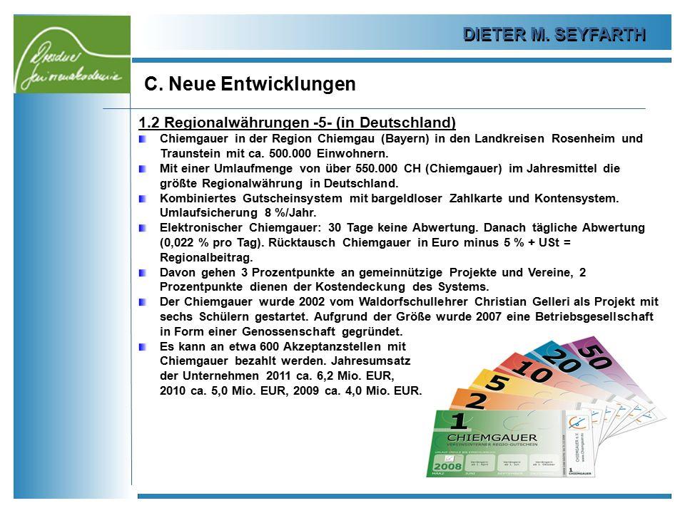 C. Neue Entwicklungen DIETER M. SEYFARTH