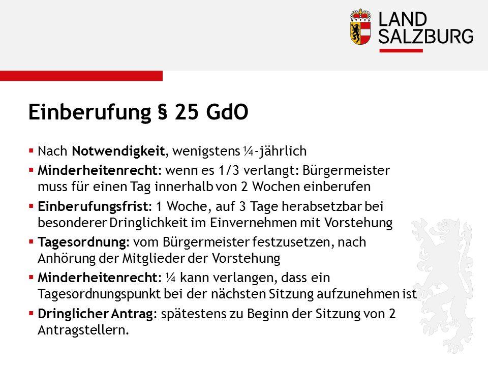 Einberufung § 25 GdO Nach Notwendigkeit, wenigstens ¼-jährlich