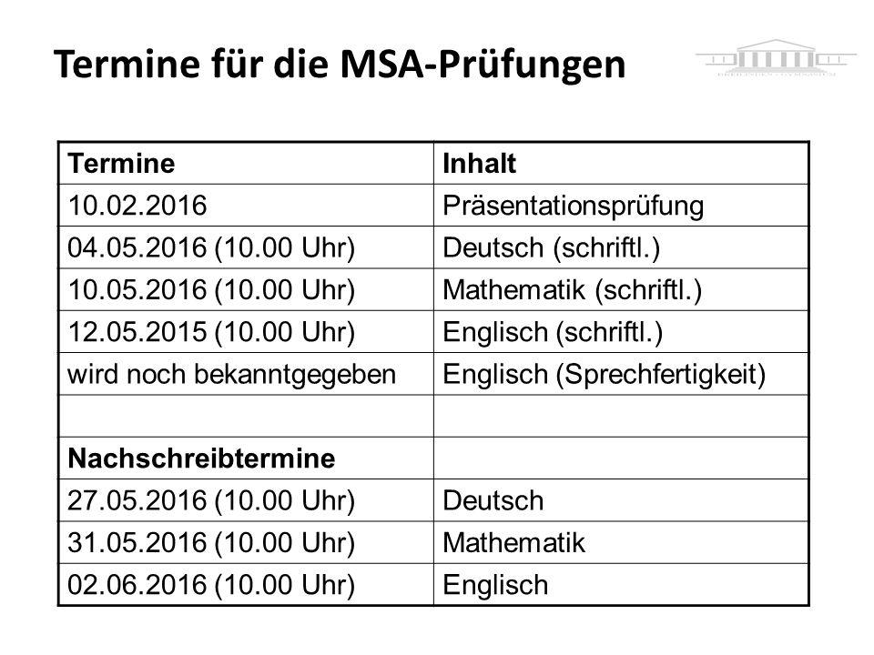 Termine für die MSA-Prüfungen