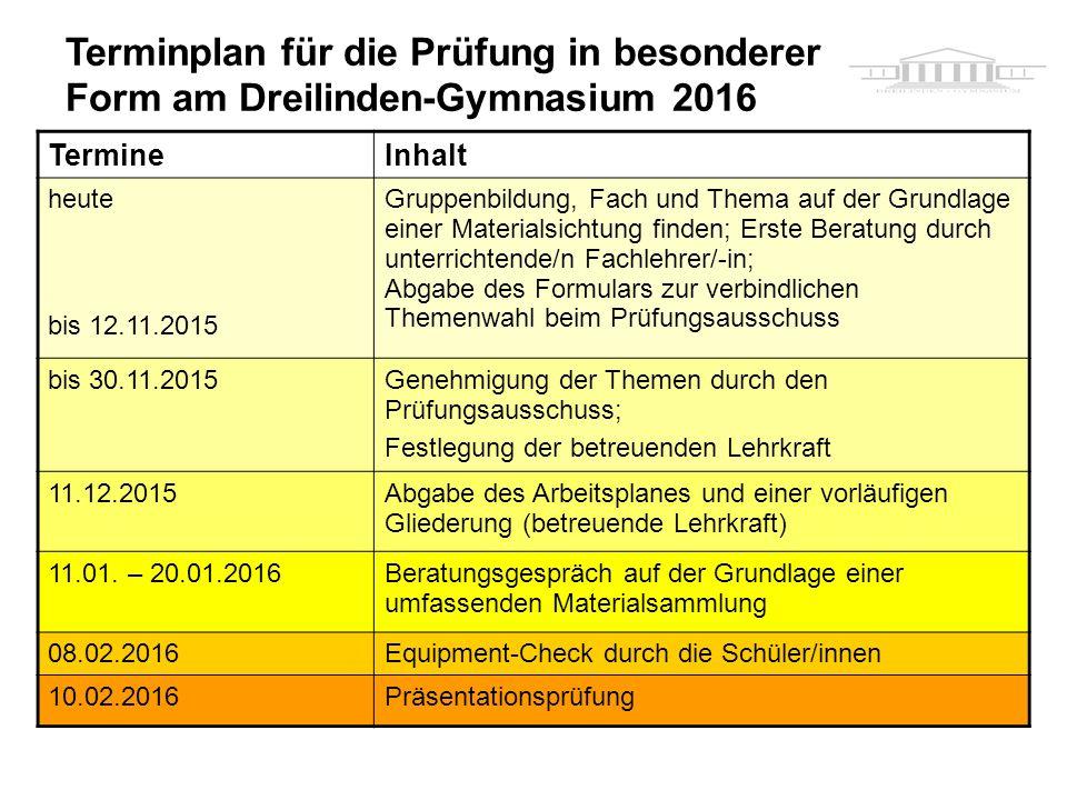 Terminplan für die Prüfung in besonderer Form am Dreilinden-Gymnasium 2016