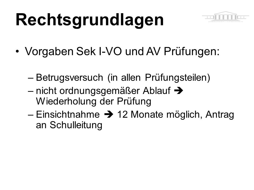 Rechtsgrundlagen Vorgaben Sek I-VO und AV Prüfungen: