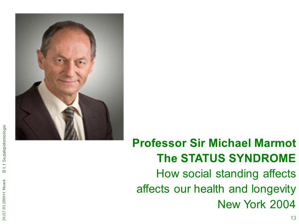 Professor Sir Michael Marmot The STATUS SYNDROME