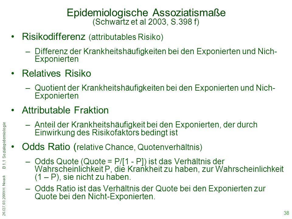 Epidemiologische Assoziatismaße (Schwartz et al 2003, S.398 f)
