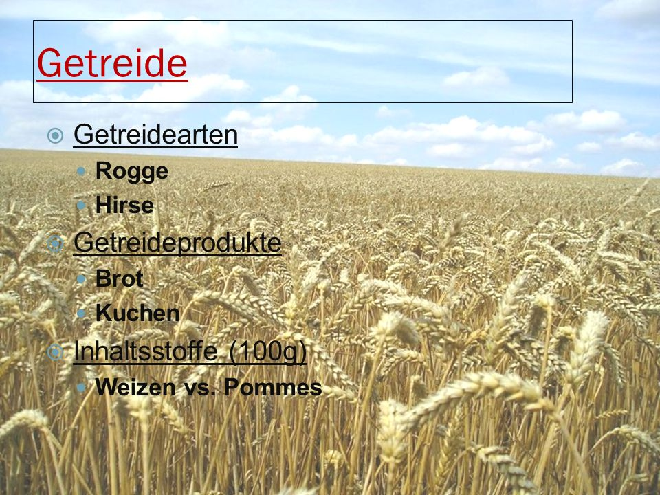 Getreide Getreidearten Getreideprodukte Inhaltsstoffe (100g) Rogge