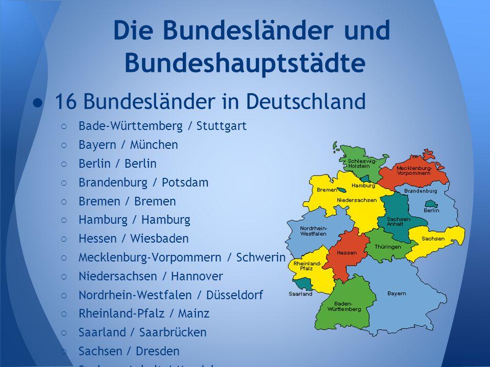 Die Bundesländer und Bundeshauptstädte