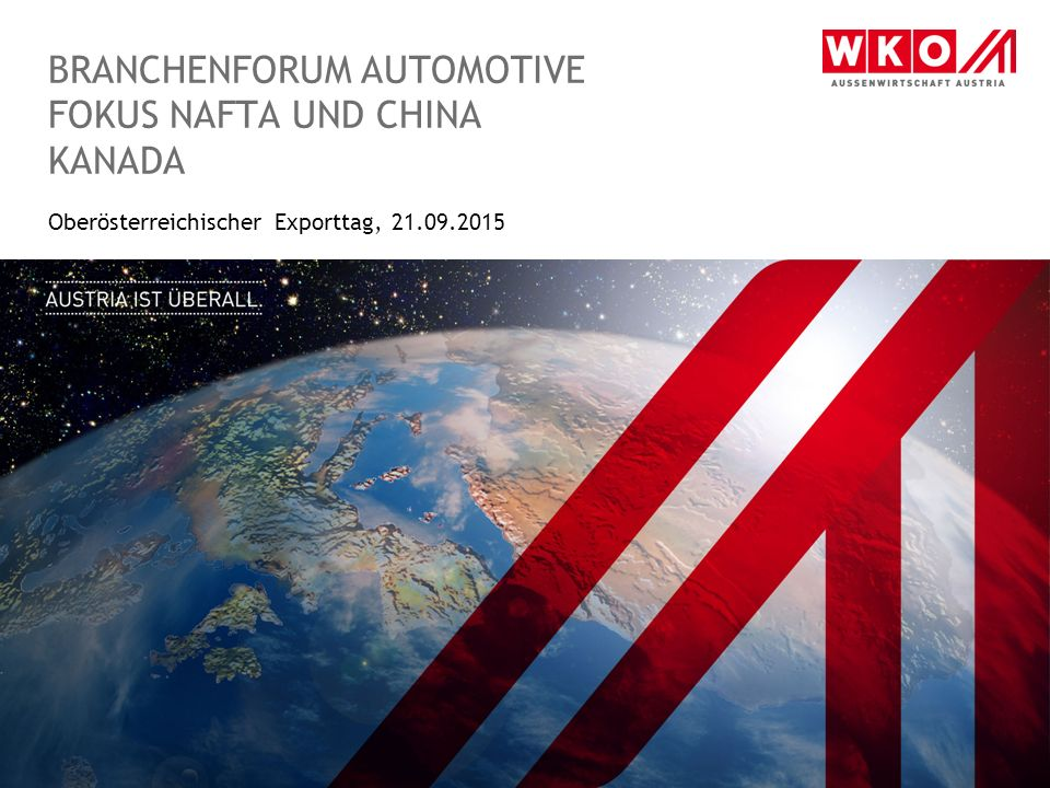 Branchenforum Automotive Fokus nafta und china Kanada