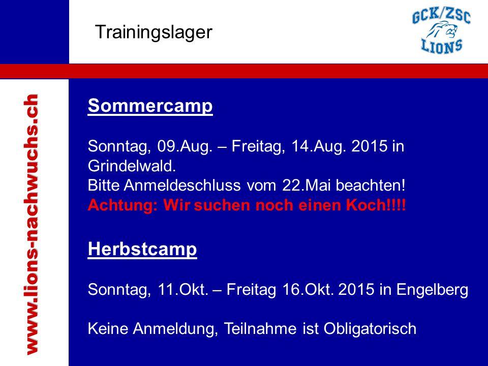 Traktanden Trainingslager Sommercamp www.lions-nachwuchs.ch Herbstcamp
