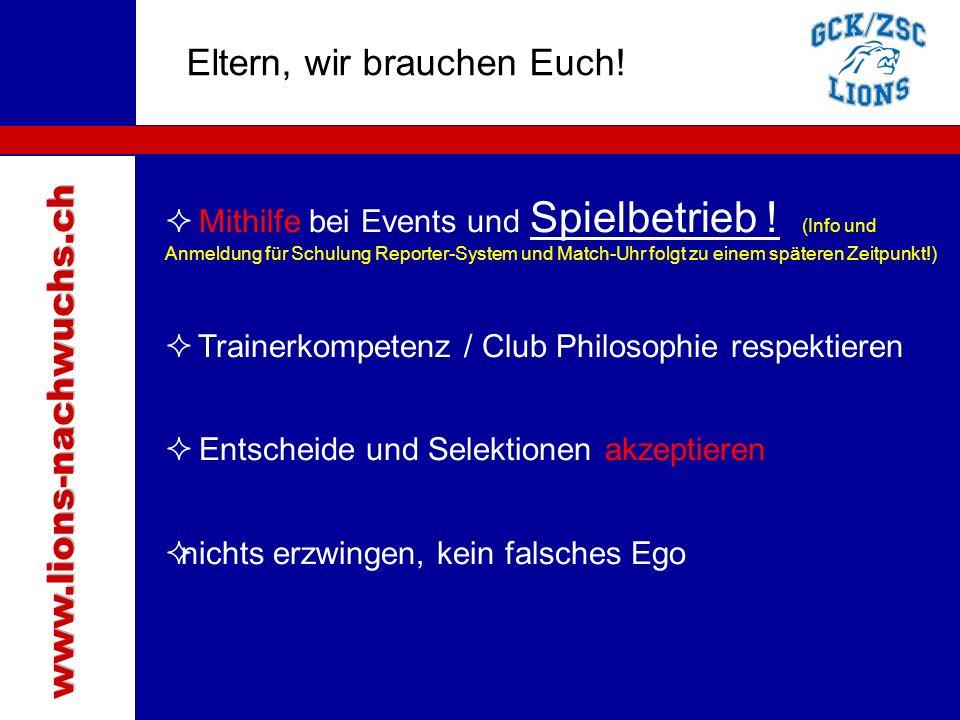 Traktanden Eltern, wir brauchen Euch! www.lions-nachwuchs.ch
