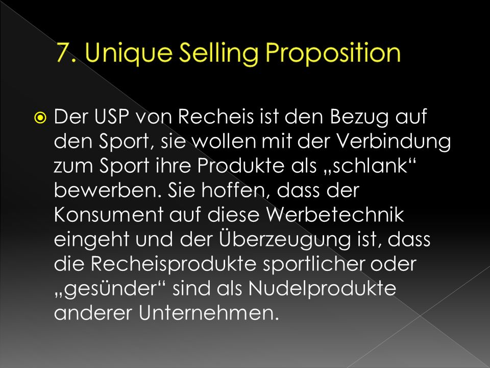 7. Unique Selling Proposition