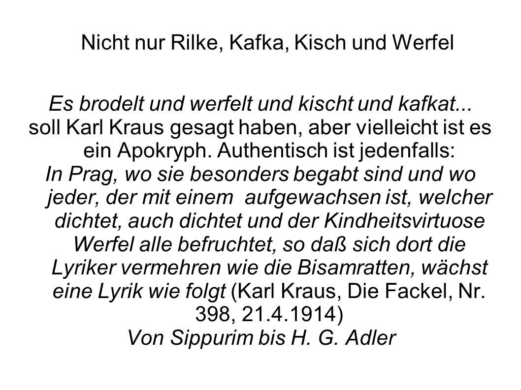 Nicht nur Rilke, Kafka, Kisch und Werfel