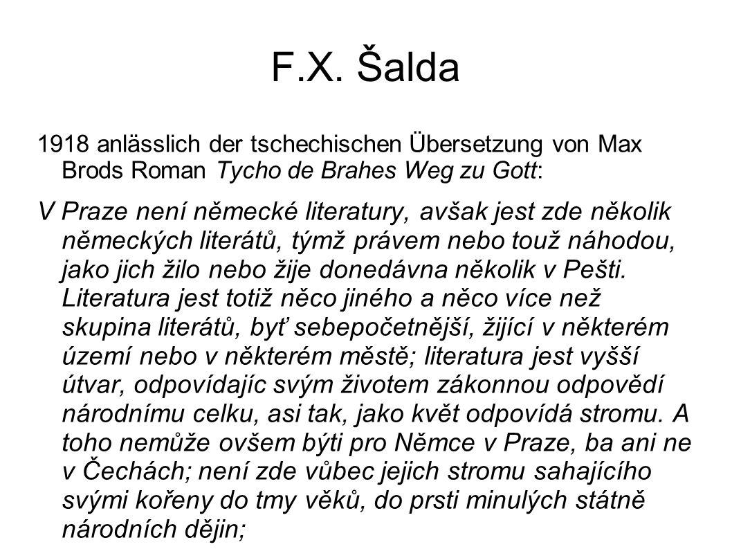 F.X. Šalda 1918 anlässlich der tschechischen Übersetzung von Max Brods Roman Tycho de Brahes Weg zu Gott: