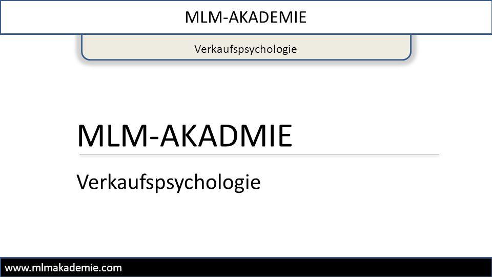 MLM-AKADMIE Verkaufspsychologie MLM-AKADEMIE Verkaufspsychologie