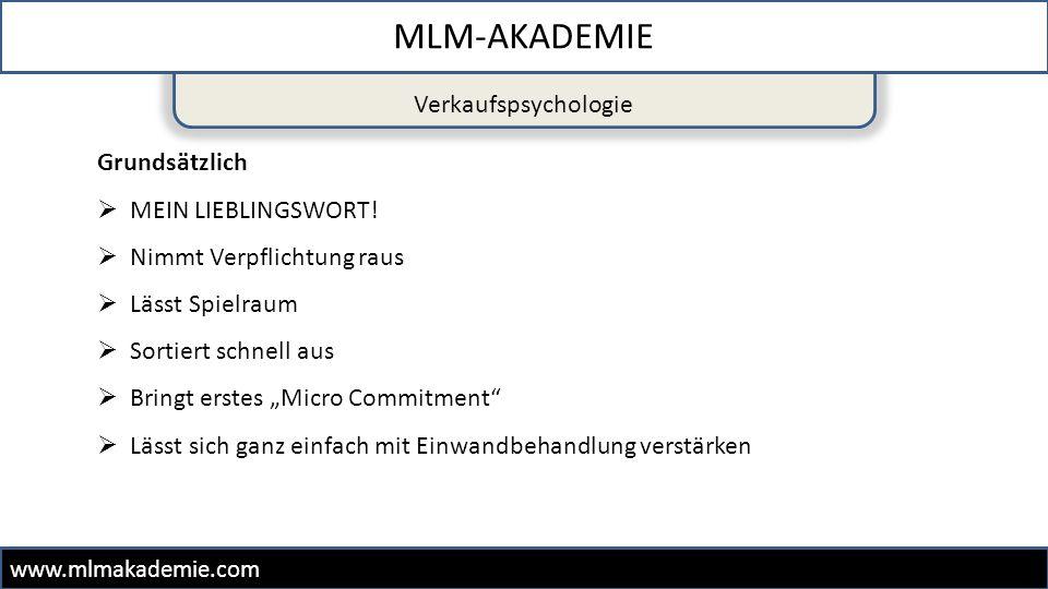 MLM-AKADEMIE Verkaufspsychologie Grundsätzlich MEIN LIEBLINGSWORT!