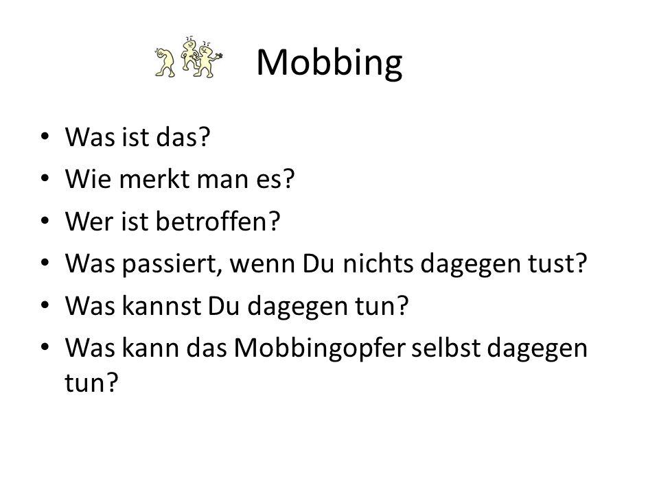 Mobbing Was ist das Wie merkt man es Wer ist betroffen