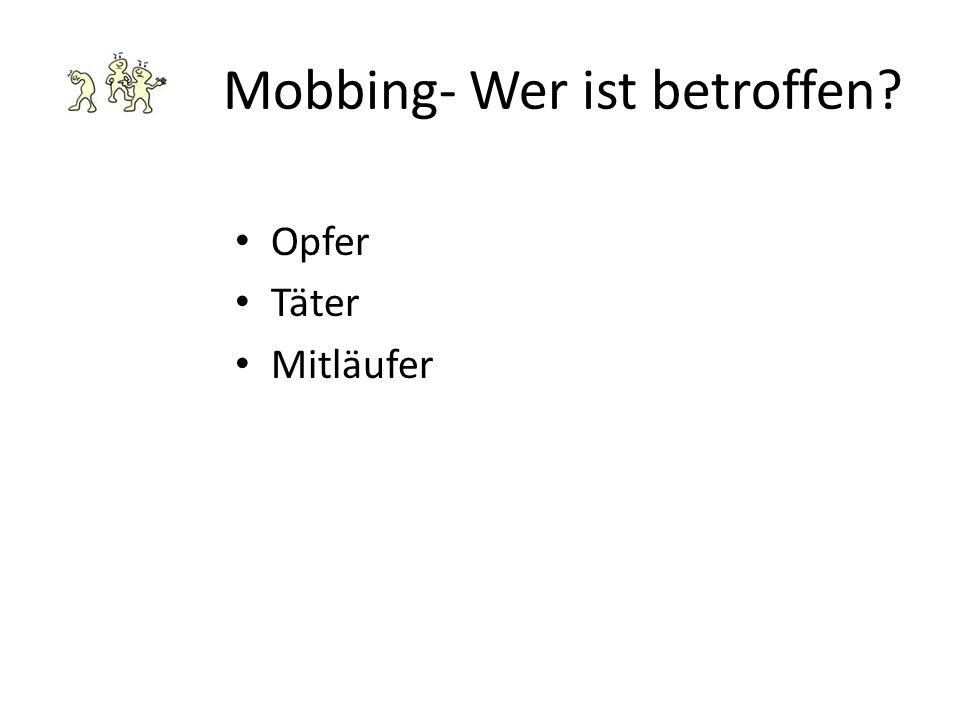 Mobbing- Wer ist betroffen