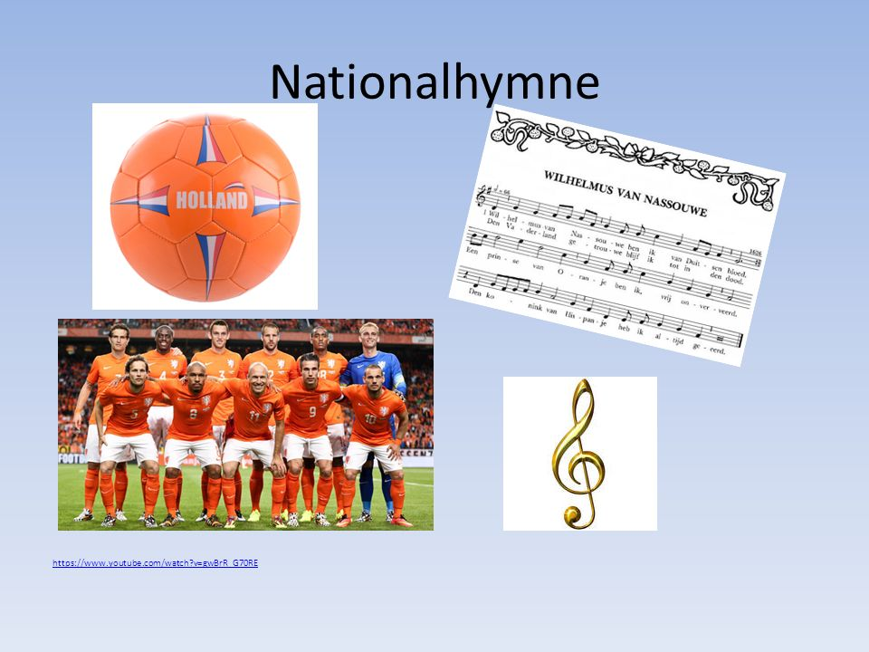 Nationalhymne https://www.youtube.com/watch v=gwBrR_G70RE.