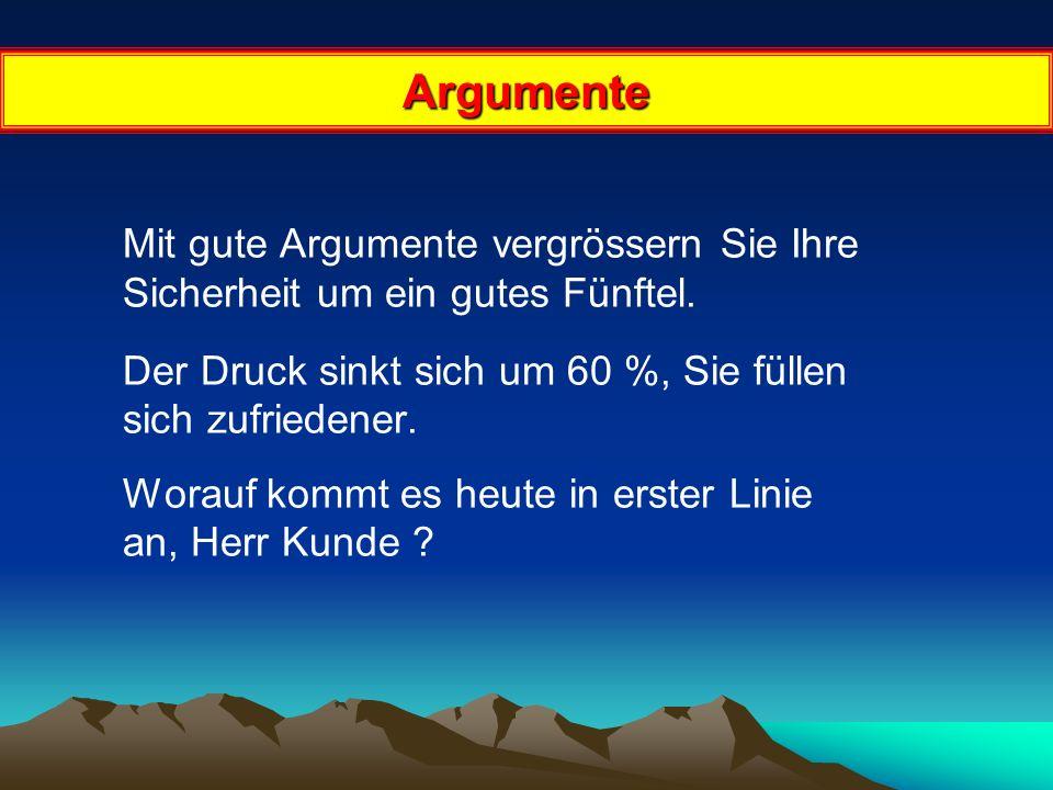 Argumente Mit gute Argumente vergrössern Sie Ihre