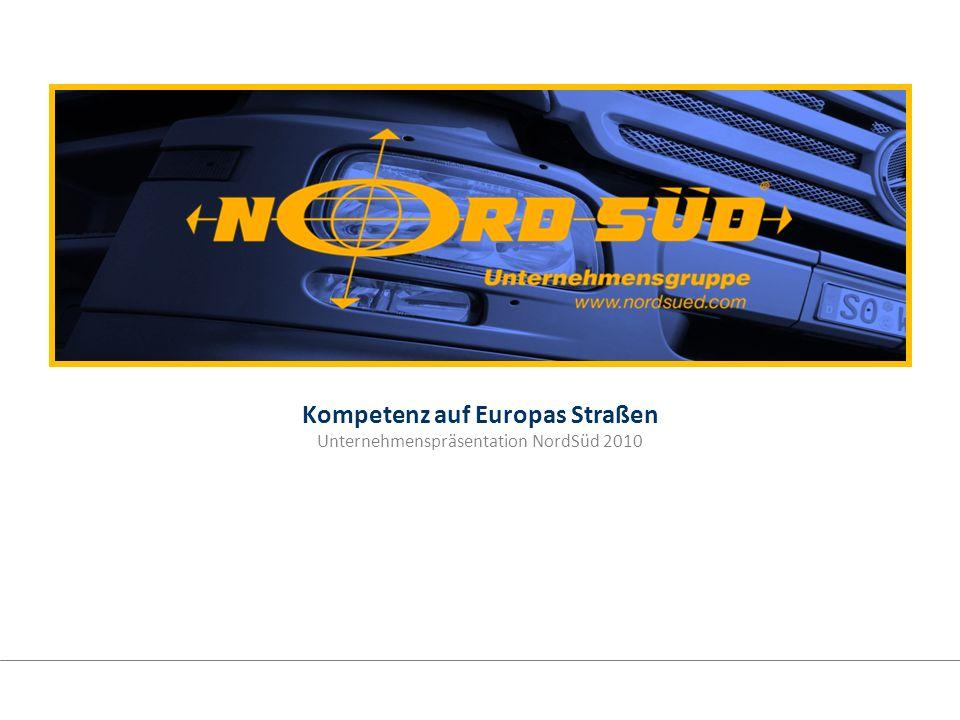 Kompetenz auf Europas Straßen Unternehmenspräsentation NordSüd 2010