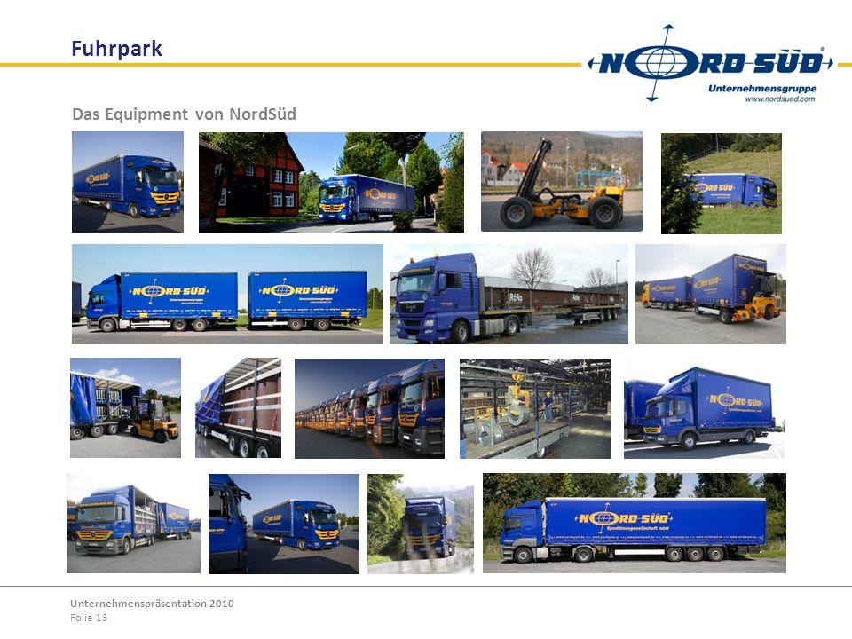 Fuhrpark Das Equipment von NordSüd Unternehmenspräsentation 2010
