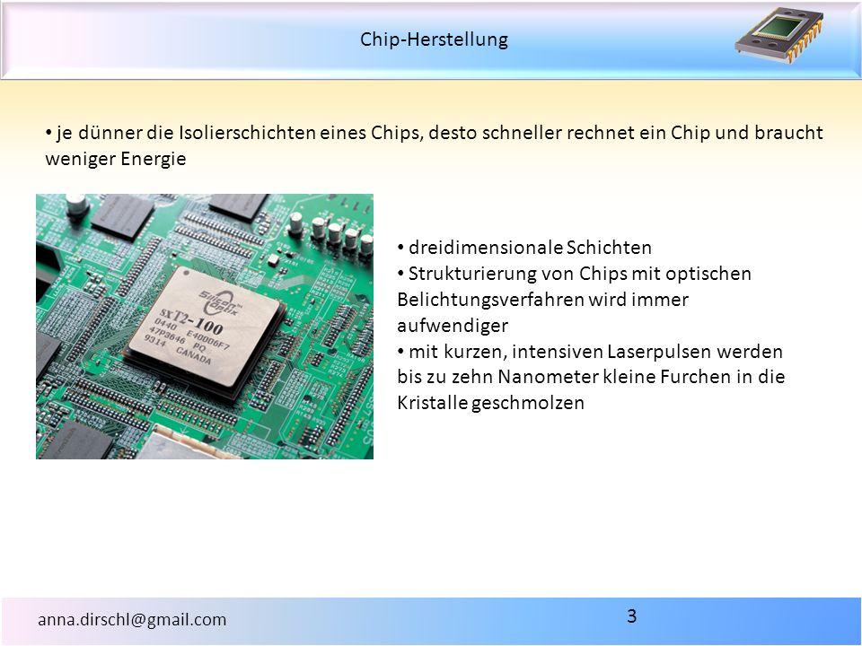 je dünner die Isolierschichten eines Chips, desto schneller rechnet ein Chip und braucht weniger Energie