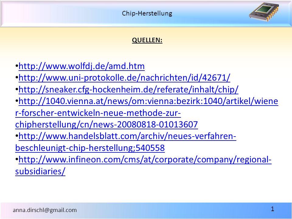 QUELLEN: http://www.wolfdj.de/amd.htm. http://www.uni-protokolle.de/nachrichten/id/42671/ http://sneaker.cfg-hockenheim.de/referate/inhalt/chip/