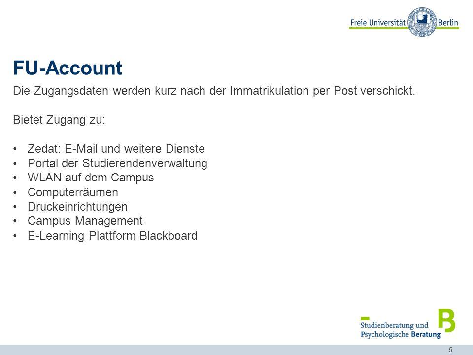 FU-Account Die Zugangsdaten werden kurz nach der Immatrikulation per Post verschickt. Bietet Zugang zu: