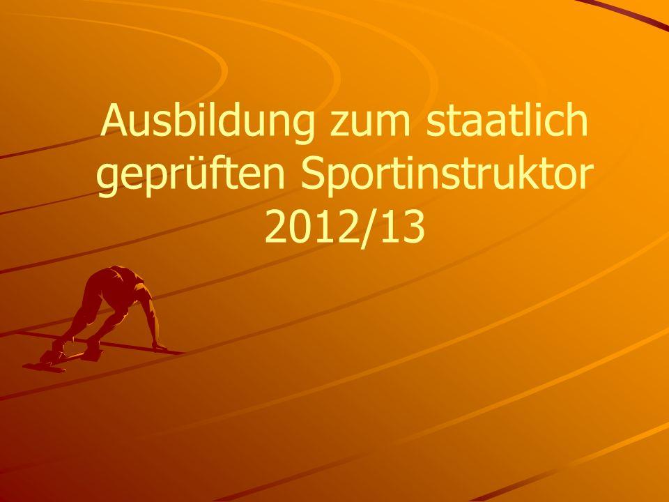 Ausbildung zum staatlich geprüften Sportinstruktor 2012/13