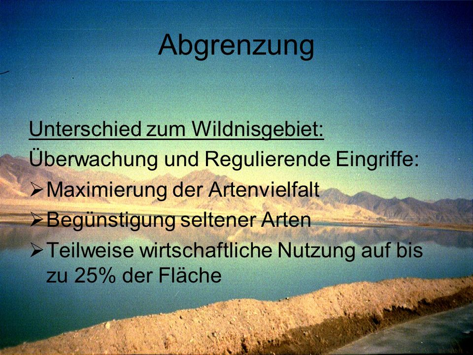 Abgrenzung Unterschied zum Wildnisgebiet: