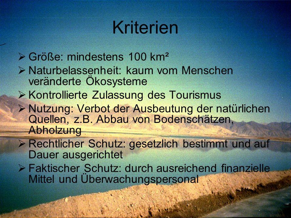 Kriterien Größe: mindestens 100 km²