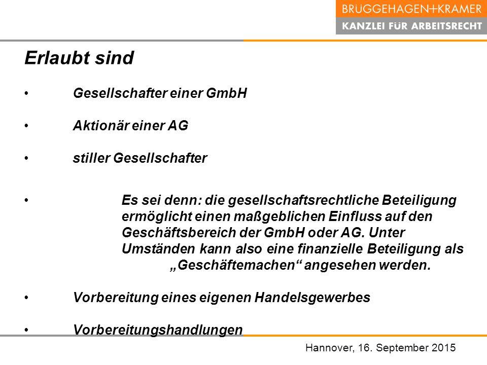 Erlaubt sind Gesellschafter einer GmbH Aktionär einer AG