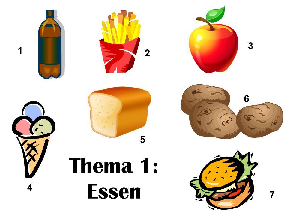 3 1 2 6 5 Thema 1: Essen 4 7