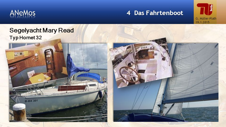 ANeMos 4 Das Fahrtenboot Segelyacht Mary Read Typ Hornet 32