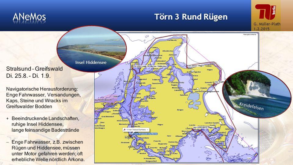 ANeMos Törn 3 Rund Rügen Stralsund – Greifswald Di. 25.8. - Di. 1.9.