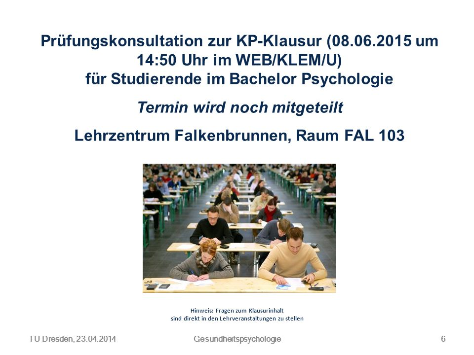 Termin wird noch mitgeteilt Lehrzentrum Falkenbrunnen, Raum FAL 103