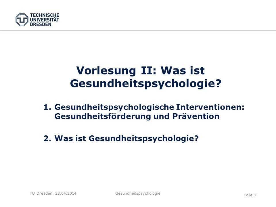 Vorlesung II: Was ist Gesundheitspsychologie