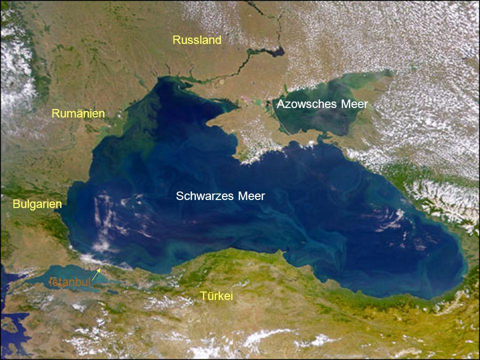 Russland Azowsches Meer Rumänien Schwarzes Meer Bulgarien Istanbul Türkei