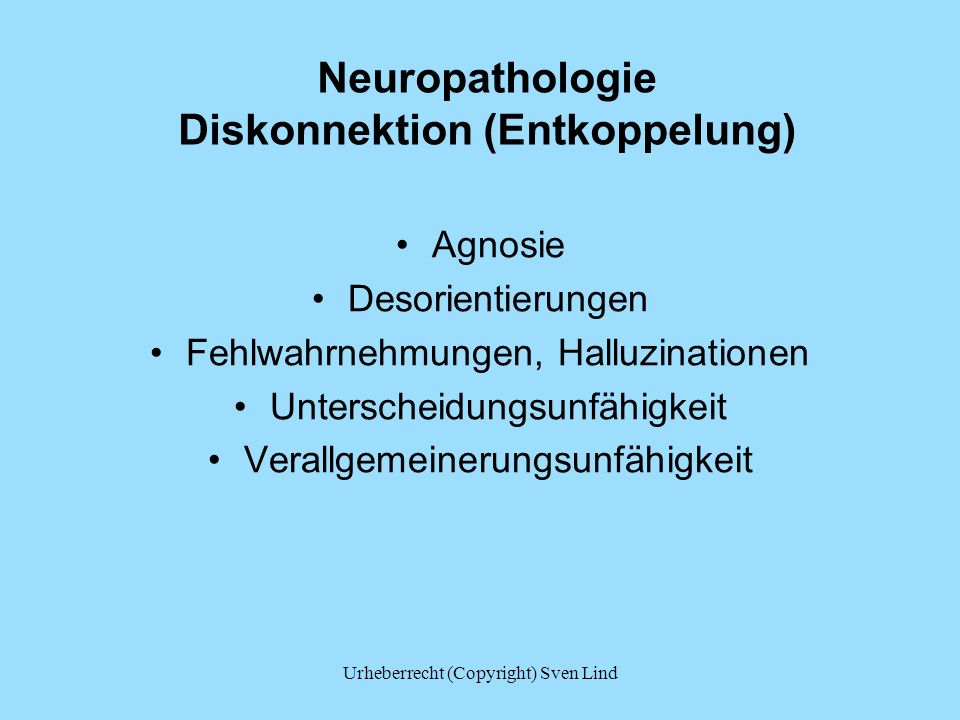 Neuropathologie Diskonnektion (Entkoppelung)