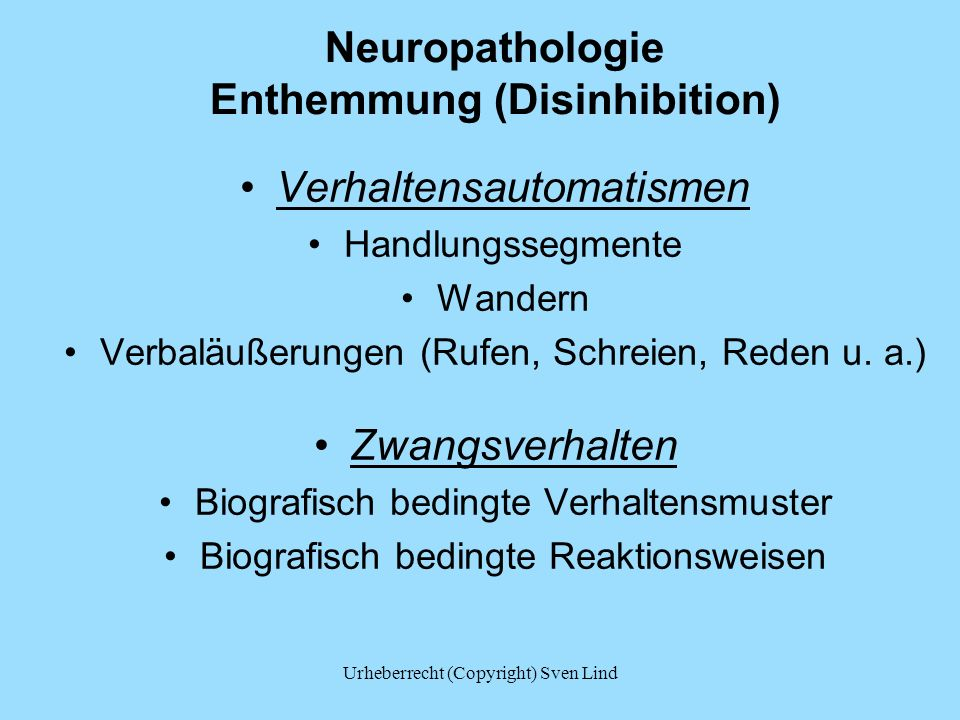 Neuropathologie Enthemmung (Disinhibition)