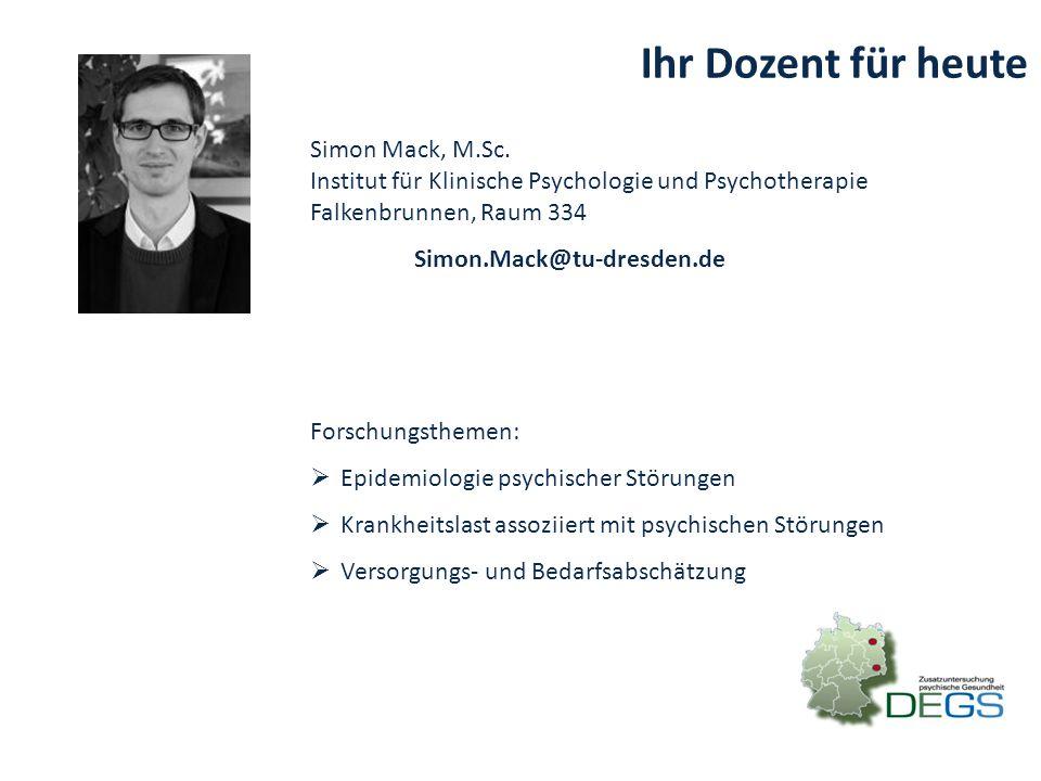 Ihr Dozent für heute Simon Mack, M.Sc.