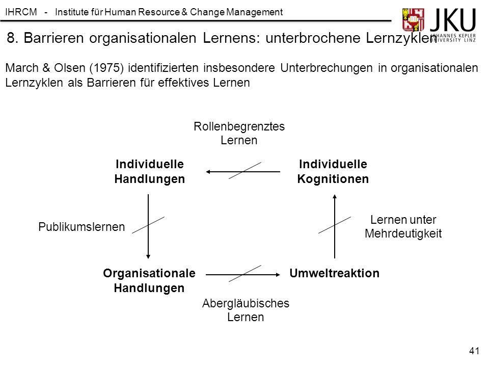 8. Barrieren organisationalen Lernens: unterbrochene Lernzyklen