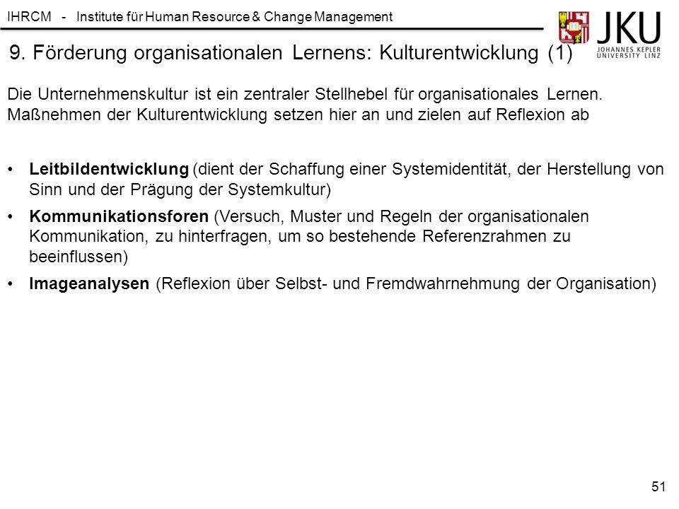 9. Förderung organisationalen Lernens: Kulturentwicklung (1)
