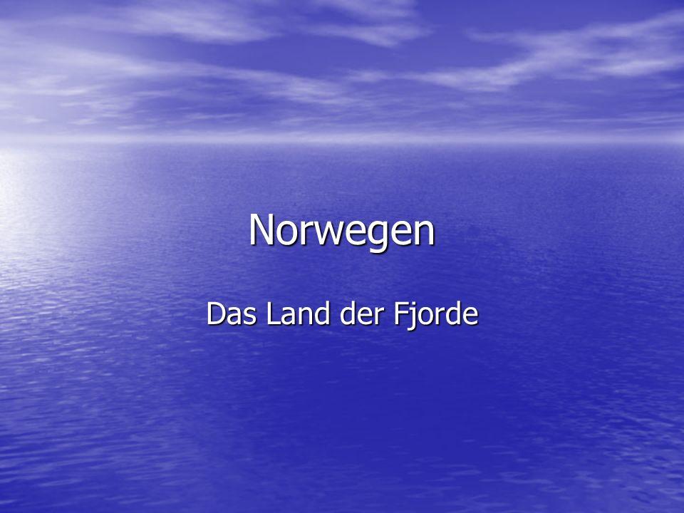 Norwegen Das Land der Fjorde