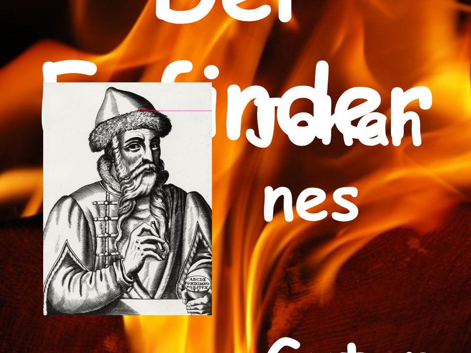 Der Erfinder Johannes Gutenberg 1440