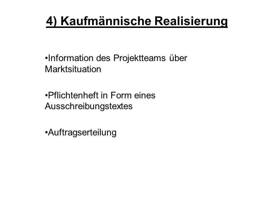 4) Kaufmännische Realisierung