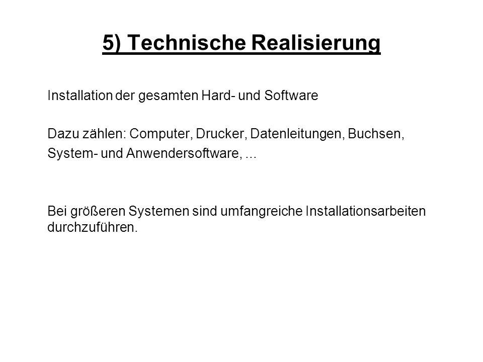 5) Technische Realisierung