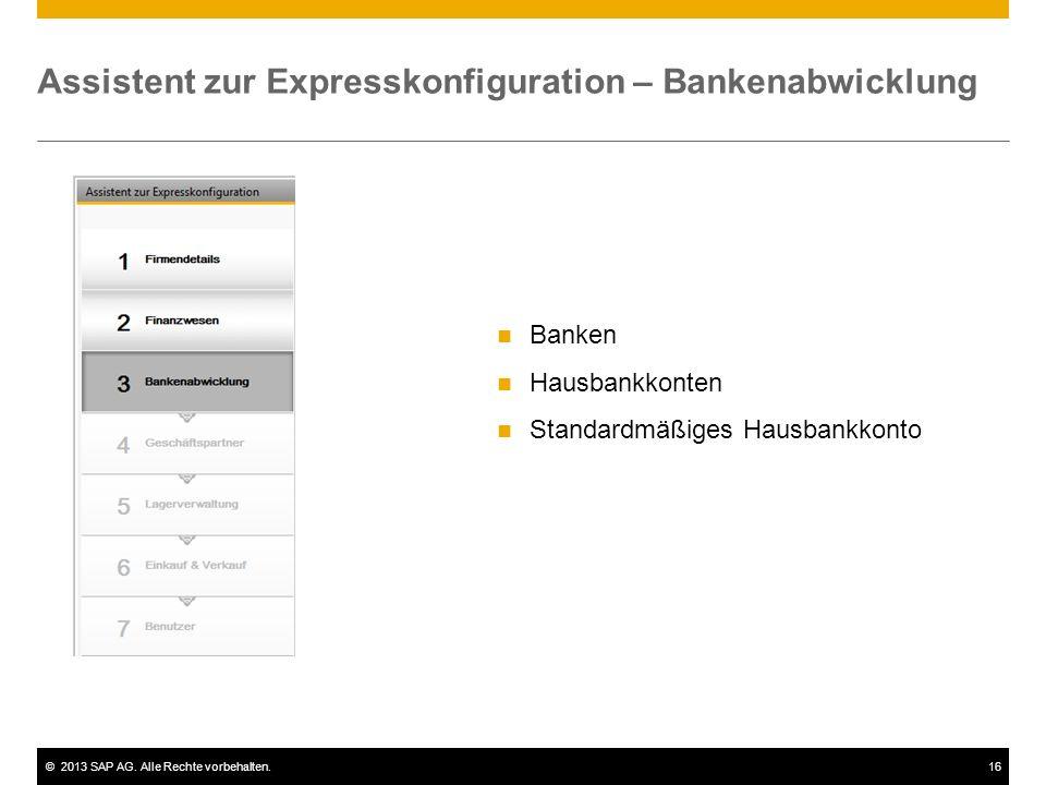 Assistent zur Expresskonfiguration – Bankenabwicklung
